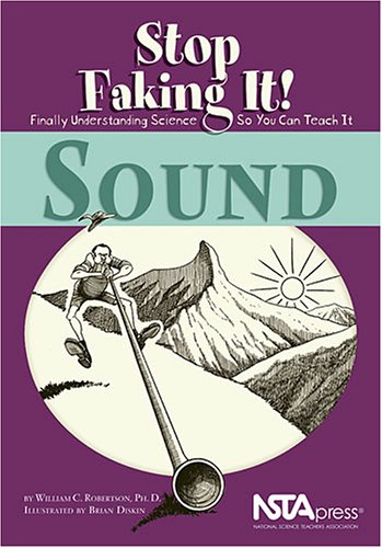 Sound Stop Faking It! Finally Understanding Science So You Can Teach It  2003 edition cover