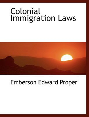 Colonial Immigration Laws N/A 9781113965165 Front Cover
