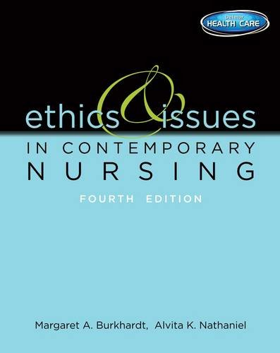 Ethics and Issues in Contemporary Nursing  4th 2014 9781133129165 Front Cover