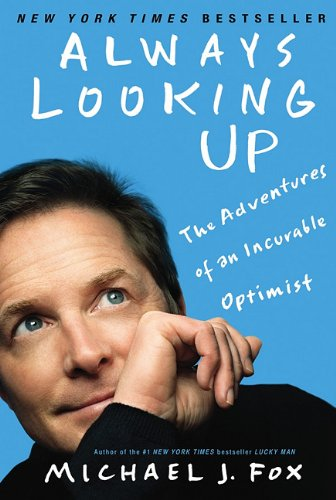 Always Looking Up The Adventures of an Incurable Optimist  2010 edition cover
