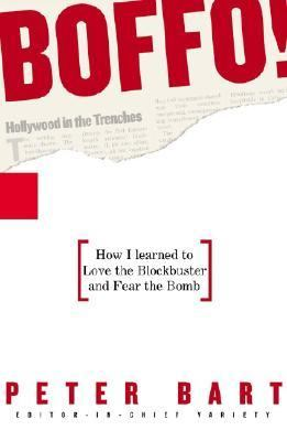 Boffo! How I Learned to Love the Blockbuster and Fear the Bomb  2006 9781401352165 Front Cover
