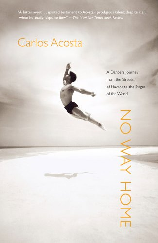 No Way Home A Dancer's Journey from the Streets of Havana to the Stages of the World N/A edition cover