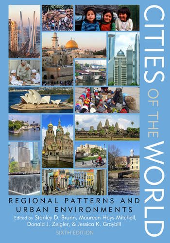 Cities of the World: Regional Patterns and Urban Environments  2016 9781442249165 Front Cover