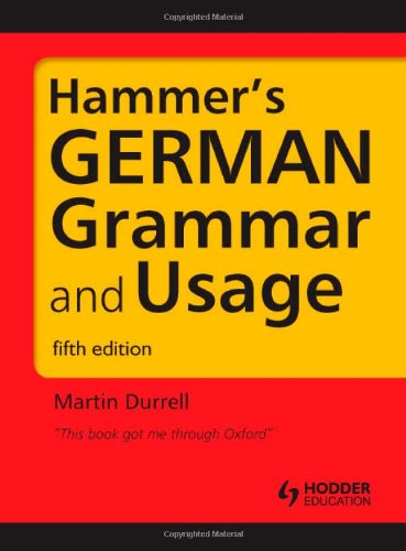 Hammer's German Grammar and Usage  5th 2011 (Revised) edition cover