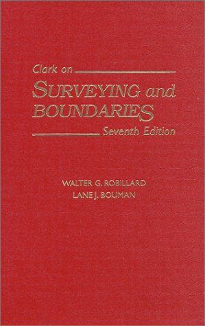 Clark on Surveying and Boundaries  7th (Revised) 9781558348165 Front Cover