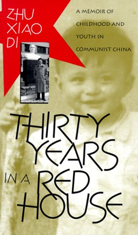 Thirty Years in a Red House A Memoir of Childhood and Youth in Communist China N/A edition cover