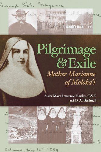 Pilgrimage and Exile Mother Marianne of Molokai  2009 edition cover