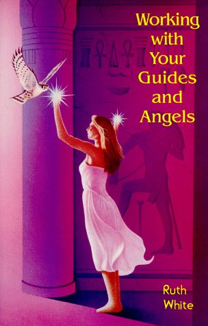 Working with Your Guides and Angels  N/A 9781578630165 Front Cover