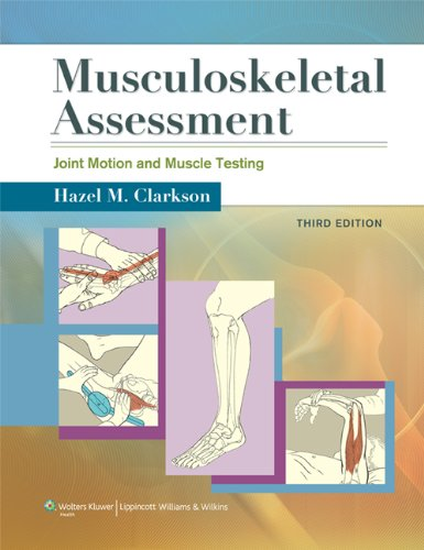 Musculoskeletal Assessment Joint Motion and Muscle Testing 3rd 2013 (Revised) 9781609138165 Front Cover