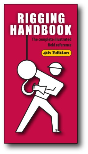 Rigging Handbook The Complete Illustrated Field Reference 4th 2012 edition cover