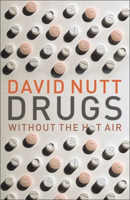 Drugs Without the Hot Air   2012 edition cover