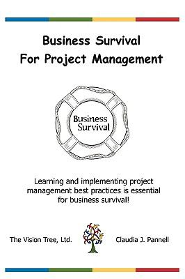 Business Survival for Project Management N/A 9781933334165 Front Cover