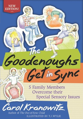 Goodenoughs Get in Sync Five Different Ways SPD Can Affect You and Me!  2010 9781935567165 Front Cover