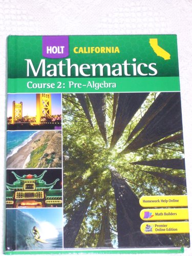 California Holt Mathematics: Pre-Algebra, Course 2  2008 9780030923166 Front Cover
