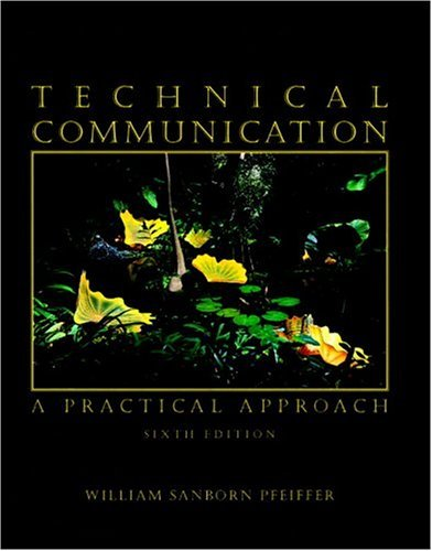 Technical Communication A Practical Approach 6th 2006 (Revised) 9780131198166 Front Cover