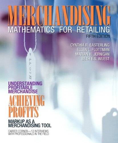 Merchandising Mathematics for Retailing  5th 2013 (Revised) 9780132724166 Front Cover
