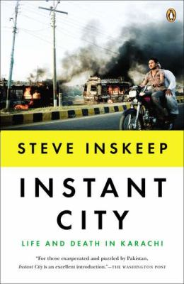 Instant City Life and Death in Karachi N/A edition cover