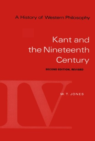 History of Western Philosophy Kant and the Nineteenth Century 2nd 1975 (Revised) 9780155383166 Front Cover