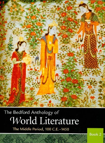 Bedford Anthology of World Literature Book 2 The Middle Period, 100 C. E. -1450 N/A 9780312678166 Front Cover