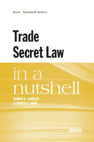 Sandeen and Rowe's Trade Secret Law in a Nutshell   2013 edition cover