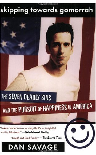 Skipping Towards Gomorrah The Seven Deadly Sins and the Pursuit of Happiness in America  2002 edition cover