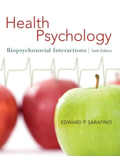 Health Psychology Biopsychosocial Interactions 6th 2008 9780470129166 Front Cover