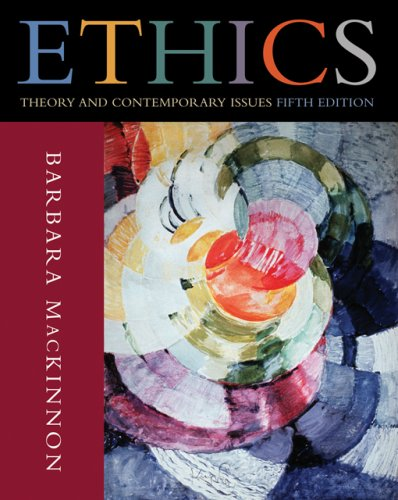 Ethics Theory and Contemporary Issues 5th 2007 edition cover