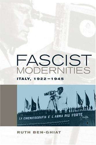 Fascist Modernities Italy, 1922-1945  2004 edition cover