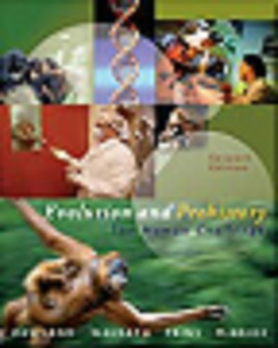 Evolution and Prehistory The Human Challenge (with InfoTrac) 7th 2005 (Revised) 9780534610166 Front Cover