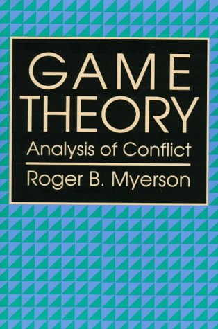 Game Theory Analysis of Conflict  1991 (Reprint) edition cover