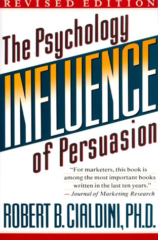 Influence The Psychology of Persuasion 2nd 1999 (Revised) edition cover