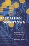 Upscaling Downtown From Bowery Saloons to Cocktail Bars in New York City  2015 edition cover
