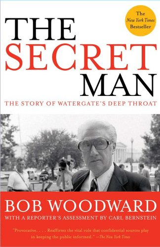 Secret Man The Story of Watergate's Deep Throat  2006 edition cover