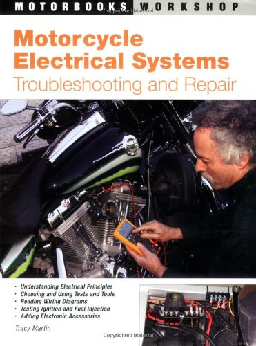 Motorcycle Electrical Systems Troubleshooting and Repair  2007 (Revised) edition cover