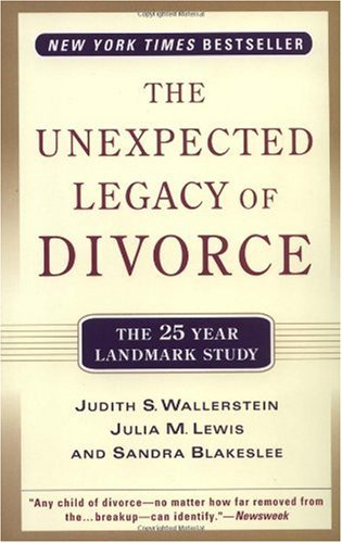 Unexpected Legacy of Divorce A 25 Year Landmark Study  2000 (Reprint) edition cover