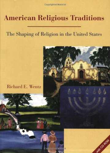 American Religious Traditions The Shaping of Religion in the United States 2nd 2003 edition cover