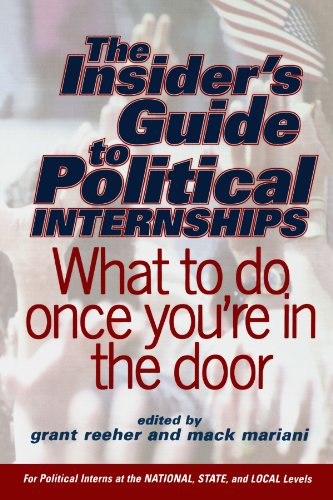 Insider's Guide to Political Internships What to Do Once You're in the Door  2002 edition cover