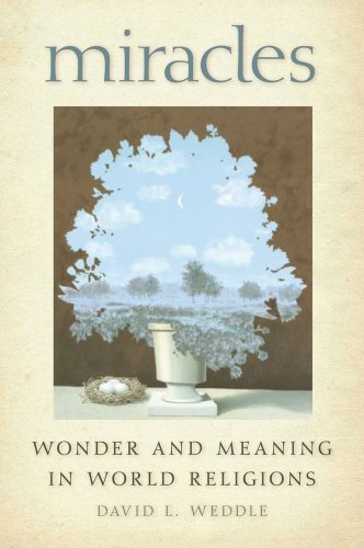 Miracles Wonder and Meaning in World Religions  2010 edition cover