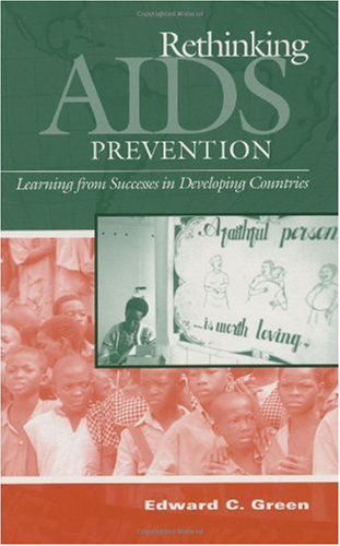 Rethinking AIDS Prevention Learning from Successes in Developing Countries  2003 9780865693166 Front Cover