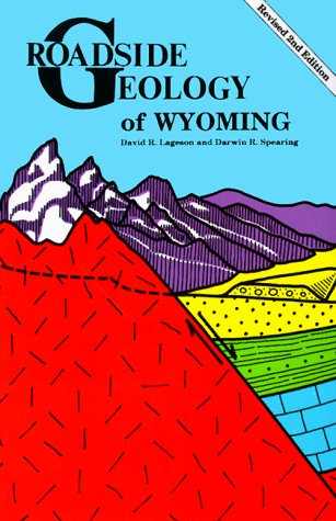 Roadside Geology of Wyoming Revised  9780878422166 Front Cover