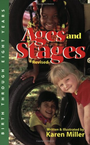 Ages and Stages : Developmental Descriptions and Activities, Birth Through Eight Years 2nd 2001 (Revised) edition cover