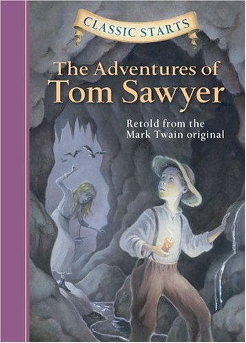 Classic Starts Adventures of Tom Sawyer   2004 9781402712166 Front Cover