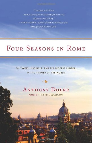 Four Seasons in Rome On Twins, Insomnia, and the Biggest Funeral in the History of the World N/A 9781416573166 Front Cover