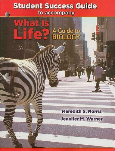 Student Success Guide for What Is Life? A Guide to Biology  2010 edition cover