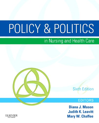 Policy and Politics in Nursing and Health Care  6th 2011 edition cover