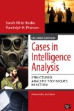 Cases in Intelligence Analysis Structured Analytic Techniques in Action 2nd 2015 (Revised) edition cover