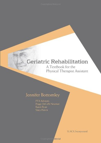 Geriatric Rehabilitation A Textbook for the Physical Therapist Assistant  2010 edition cover