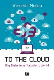 To the Cloud Big Data in a Turbulent World  2014 edition cover
