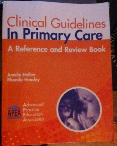 Clinical Guidelines in Primary Care A Reference and Review Book  2011 edition cover