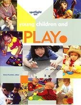 Spotlight on Young Children and Play   2004 edition cover